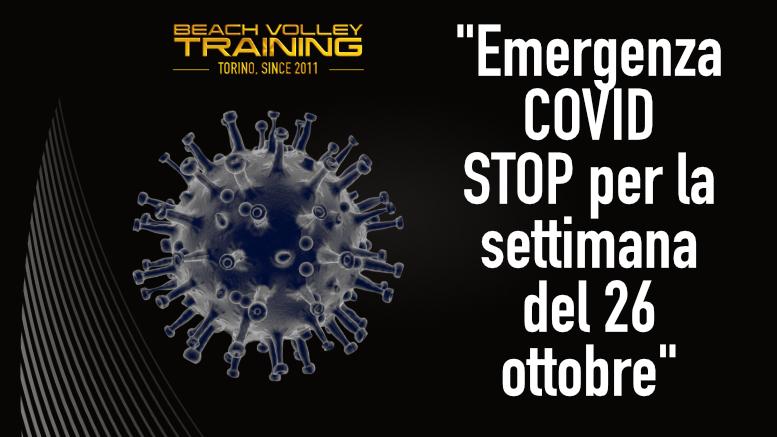Emergenza COVID – Stop per la settimana del 26 ottobre